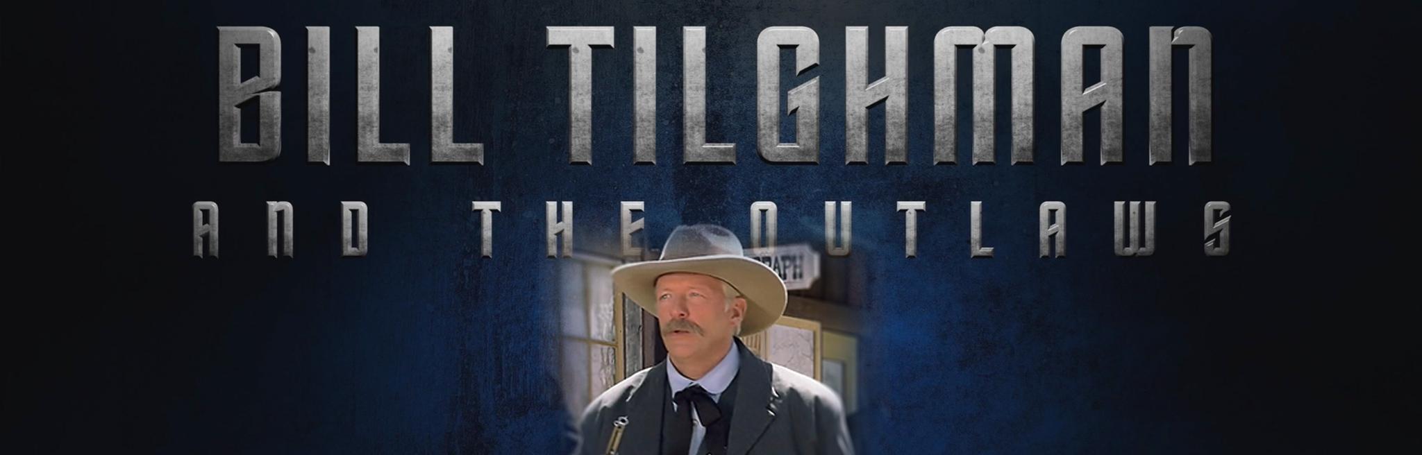 Bill Tilghman – Home page Slider